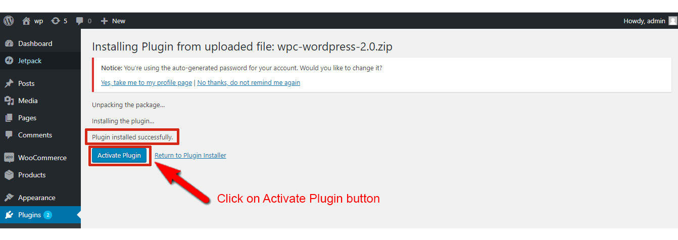 After you see status Plugin installed successfully, click on Activate Plugin button