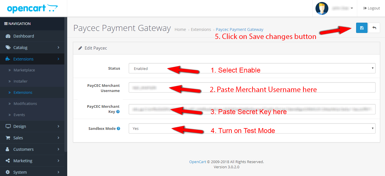 Select Status is Enable. You need to paste Merchant Username and Secret Key. Select Sandbox Mode is No. Click on Save changes button.